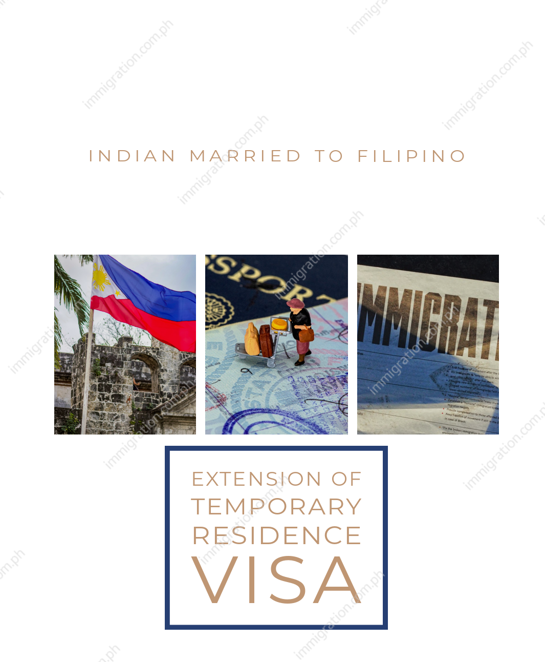 INDIAN MARRIED TO FILIPINO  – EXTENSION of Temporary Residence Visa (TRV)